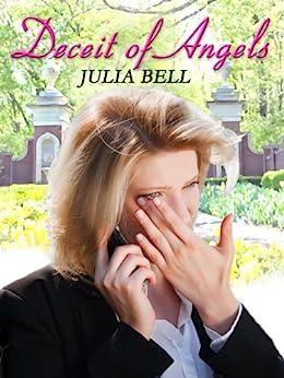 Deceit of Angels by [Bell, Julia]