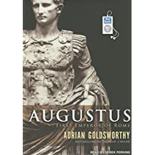 Augustus: First Emperor of Rome by Adrian Goldsworthy (2014-08-26)