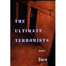 The Ultimate Terrorists by Jessica Stern (1999-03-20)