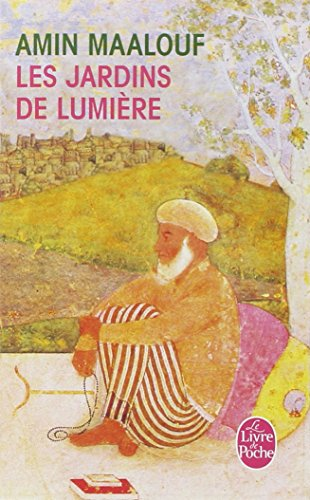 Les Jardins De Lumiere (Le Livre de Poche) par Maalouf