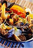 Image de Coquillages : 60 recettes de moules, huîtres, Saint-Jacques...