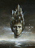 A Reign of Steel (Book #11 in the Sorcerer's Ring)