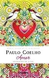 Amor: Selecci??n de citas (Spanish Edition) by Paulo Coelho (2009-11-24)