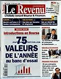 Telecharger Livres REVENU LE No 600 du 15 12 2000 INTRODUCTIONS EN BOURSE 75 VALEURS DE L ANNEE EUROPE BIENTOT UNE UNION A 27 VOS ACTIONS INFORMATIQUE L INDUSTRIE DES PUCES J L BEFFA PRESIDENT DE SAINT GOBAIN NOUVELLE ECONOMIE FINANCES PUBLIQUES ALAIN TOURRET (PDF,EPUB,MOBI) gratuits en Francaise