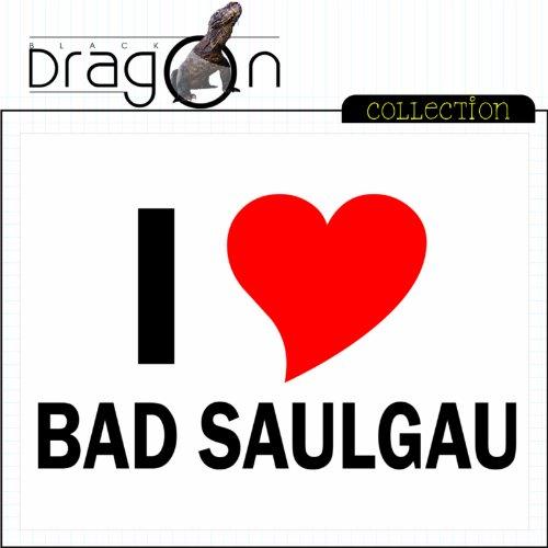 T-Shirt mit Städtenamen - i Love Bad Saulgau- Herren - unisex Weiß