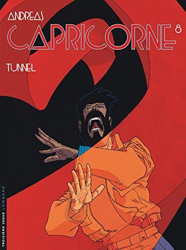Capricorne - tome 8 - Tunnel