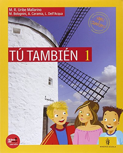 Tu también. Per la Scuola media. Con CD Audio