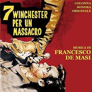 Francesco De Masi - 7 Winchester per un Massacro