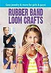 Rubber Band Loom Crafts (English Edit...