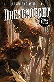 LE SIECLE MECANIQUE T03 - DREADNOUGHT