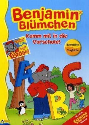 Benjamin Blümchen - Komm mit in die Vorschule! Buchstaben von A - Z: Ein Sammelband von Nelson