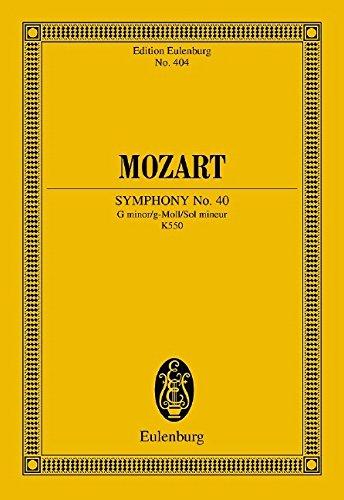 Sinfonie Nr. 40 g-Moll: KV 550. Orchester. Studienpartitur. (Eulenburg Studienpartituren)