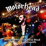 Better Motrhead Than Dead-Live at Hammersmith