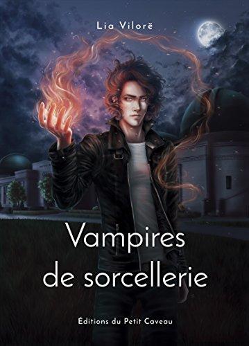 Vampires de sorcellerie par [Vilore, Lia]