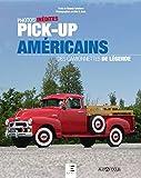 Pick-up américains - Des camionnettes de légende
