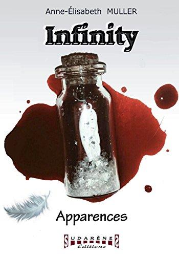 Apparences: Saga de romance fantasy (Infinity t. 1)