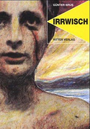 Gunther Brus: Irrwisch
