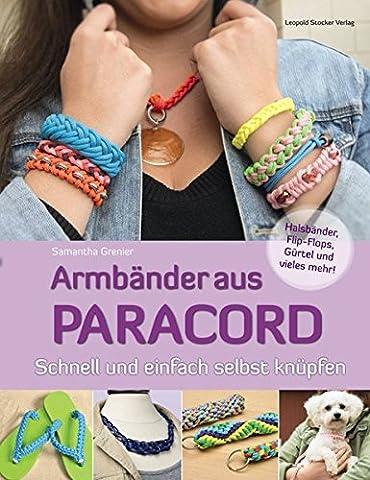Armbänder aus Paracord: Schnell und einfach selbst knüpfen