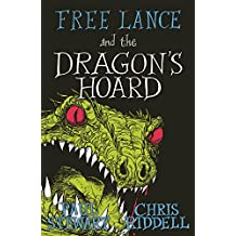Free Lance and the Dragon's Hoard (Free Lance Trilogy 3)