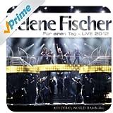Für einen Tag - Live 2012