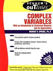 Schaum's Outlines: Complex Variables (With an Introduction to Conformal Mapping and Its Applications) by Murray Spiegel (1964-07-30)