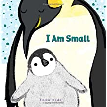I Am Small by Emma Dodd (2011-10-01)