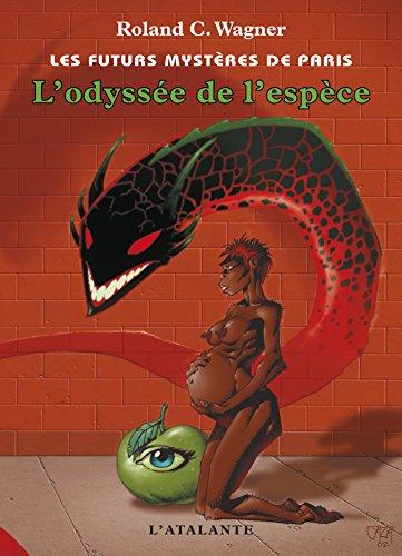 L'Odyssée de l'espèce: Les Futurs mystères de Paris, T3