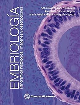 Embriología. Panorámica Histológica, Imágenes Y Descripciones por Sonia Martha López Villarreal epub