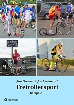 Tretrollersport kompakt von [Sternal, Joachim, Jens Seemann]