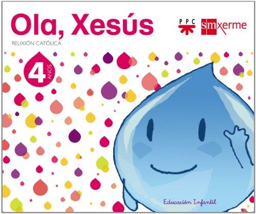 Relixión católica. 4 anos. Ola, Xesús - 9788498543940