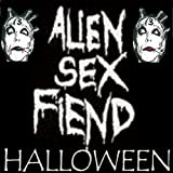 Alien Sex Fiend Halloween