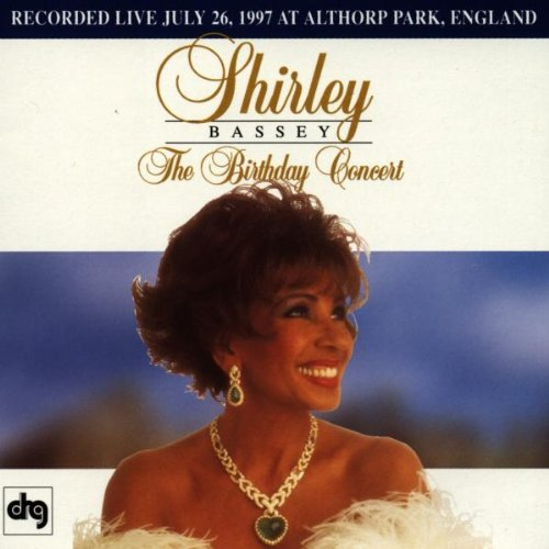 Birthday Concert 1997 (Shirley Bassey-cd)