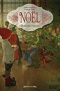 Noël: Une si longue histoire... par Alain Cabantous