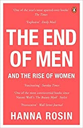 The End of Men: And the Rise of Women by Hanna Rosin (2013-07-04)