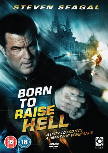 Born To Raise Hell [DVD] by Steven Seagal