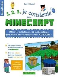 1.2.3 je construis avec Minecraft par  Larousse