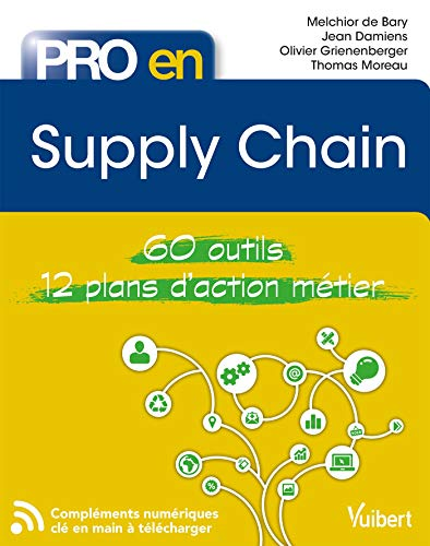 Supply chain: 60 outils - 12 plans d'action (Pro en) par Thomas Moreau