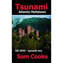 Tsunami: Atlantic Meltdown (AD 2045 -)