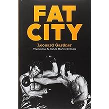 FAT CITY (NARRATIVA)