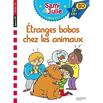 Sami et Julie BD : Etranges bobos chez les animaux