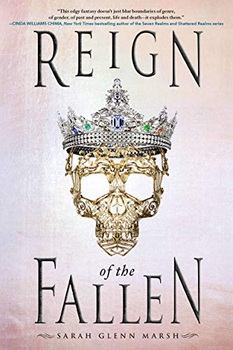 Reign Of The Fallen por Sarah Glenn Marsh