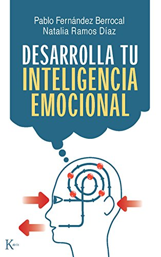 DESARROLLA TU INTELIGENCIA EMOCIONAL por Pablo Fernández Berroca
