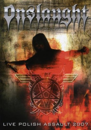 Onslaught - Live Polish Assault 2007 (2 Dvd)