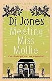 Meeting Miss Mollie (London Lights Book 1) by Di Jones