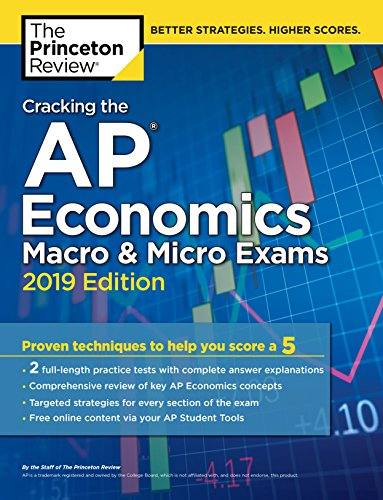 Cracking the AP Economics Macro and Micro Exams: Practice Tests & Proven Techniques to Help You Score a 5 (College Test Prep) por Princeton Review