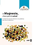 El Magnesio, Clave Para La Salud (Plus Vitae)