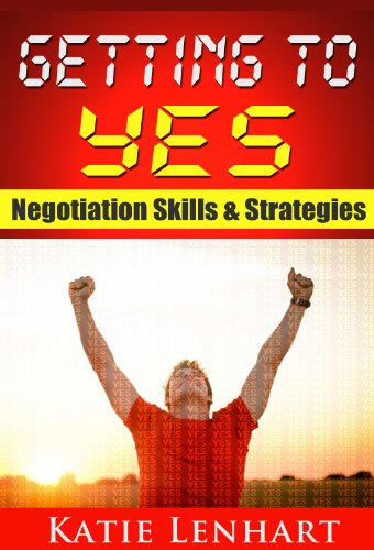 Getting to Yes: Negotiation Skills & Strategies (English Edition)