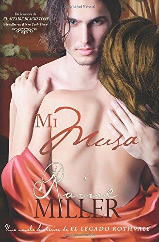 Mi Musa: Volume 1 (Una novela histórica perteneciente a El Legado Rothvale)