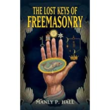 Lost Keys of Freemasonry (Dover Occult)