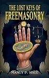 Lost Keys of Freemasonry (Dover Occult)